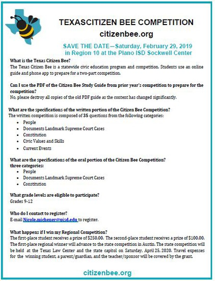 Texas Citizen Bee Competition.  See citizenbee.org for more information.  Contact Nicole Michener to register at nicole.michener@pisd.edu