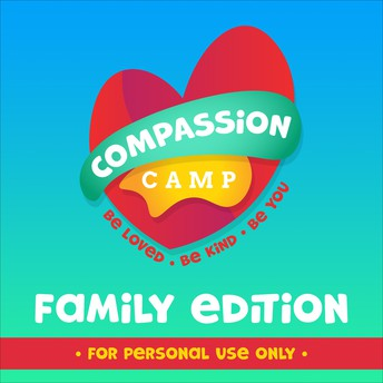 At Home: Compassion Camp from Illustrated Ministry.