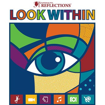 """National PTA Reflections """"LOOK WITHIN"""""""