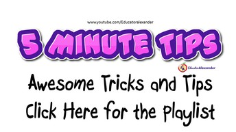 GREAT YouTube Playlist: 5 Minute Tips by Educator Alexander
