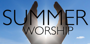 525 THURSDAYS SUMMER WORSHIP