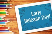 This Wednesday - Early Release/Teacher Collaboration Begins!