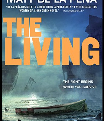 """The Living"" by Matt De La Peña"