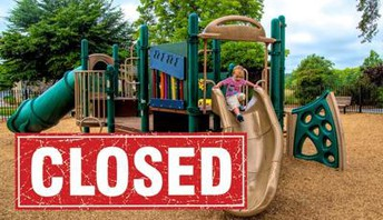 school playgrounds are closed (repeat)