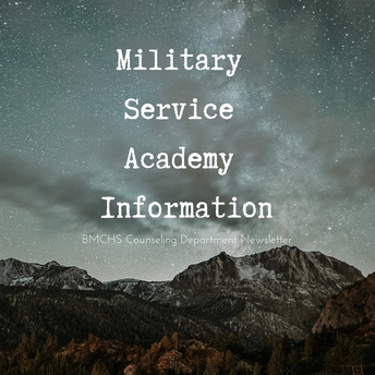 Military Academy Information *NEW*