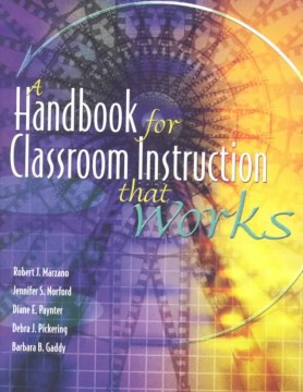A Handbook for Classroom Instruction That Works - HHS Library