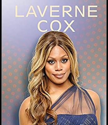 Laverne Cox: Transgender Pioneer