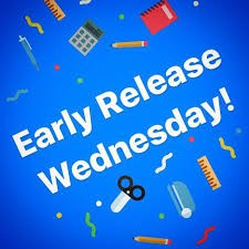 Wednesdays are early release days...