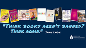 Think Books aren't Banned? Think Again!