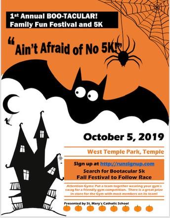 St. Mary's Catholic School Boo-Tacular Family Fun Festival  and 5K - October 5th