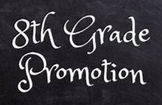 8th Grade Promotion DRIVE THRU
