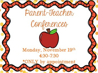 Parent Teacher Conferences Monday