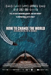 """Controversy & Conversation Film Screening: """"How to Change the World"""""""