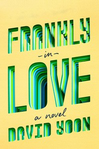 *Frankly in Love by David Yoon