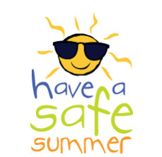 Stay Safe this Summer!!