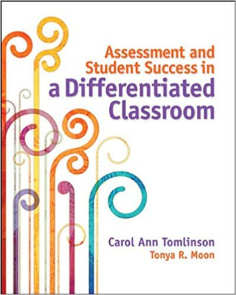 Assessment and Student Success in a Differentiated Classroom - Both Campuses