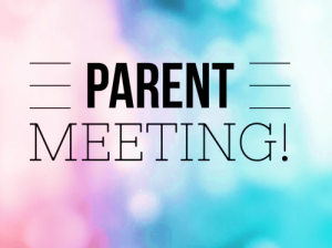Parent Information Meetings