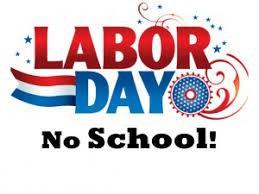 No School - Monday, September 7th - Labor Day