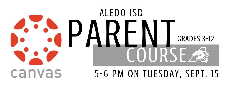 Aledo ISD Canvas Parent Course 5-6 pm on Sept. 15