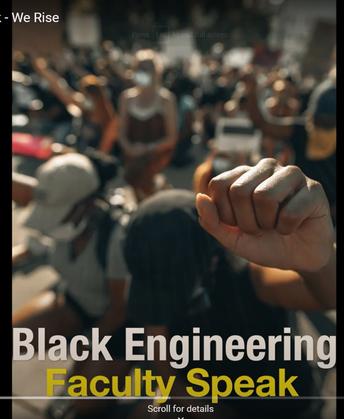 """Black Engineering Professors Speak"" in support of Black Lives Matter"