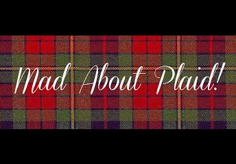 Mad About Plaid- December 5th