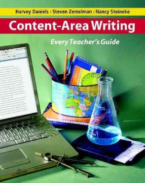 Content Area Writing: Every Teacher's Guide - HHS Library