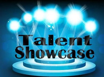 Talent Showcase!