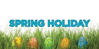 Spring Holiday - April 2nd