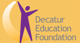 From the Decatur Education Foundation