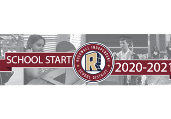 Rockwall ISD Planning for 2020-2021
