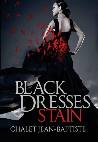Black Dresses Stain by Chalet A. Jean-Baptiste