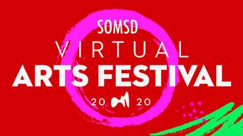 SOMSD 2020 Virtual Arts Festival