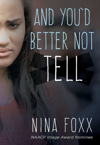 And You'd Better Not Tell by Nina Foxx
