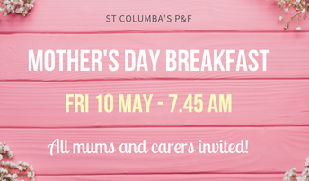 Mother's Day Breakfast - Friday 10 May 7.45am