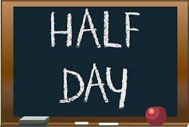 Half Day - Thursday, Oct. 4