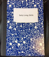 Daily Living Skills Notebook