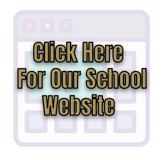 Click Here for Our School Website