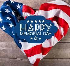 Memorial Day- May 31- No School  💙