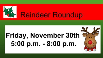 Reminder: Reindeer Roundup is this Friday Night if you signed up your child.