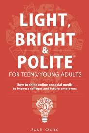 Light, Bright, & Polite