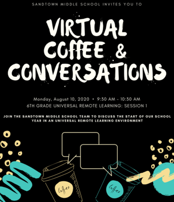 6th Grade Universal Remote Learning: Virtual Coffee and Conversations (August 10 @ 9:30 a.m.)