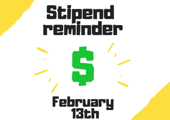 Stipend  2 Week Extension - Feb 18th