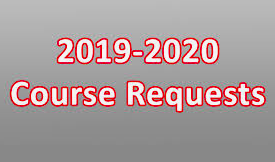 Course Requesting for 2019-2020