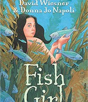 Fish Girl by David Wiesner & Donna Jo Napoli