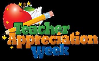 Teacher Appreciation Week! May 4th-May 8th