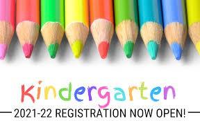2021-2022 Kindergarten Registration is Open