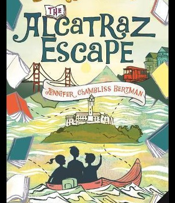 The Alcatraz Escape by Jennifer Chambliss Bertram