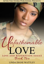 Unfathomable Love by Linda Diane Wattley