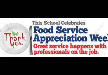 Food Services Workers Appreciation Week/National School Lunch Week