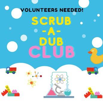 🧼🧽Scrub-A-Dub Club Volunteers Needed🧽🧼